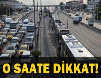 YARIN İSTANBUL'DA BAZI YOLLAR TRAFİĞE KAPATILACAK!..