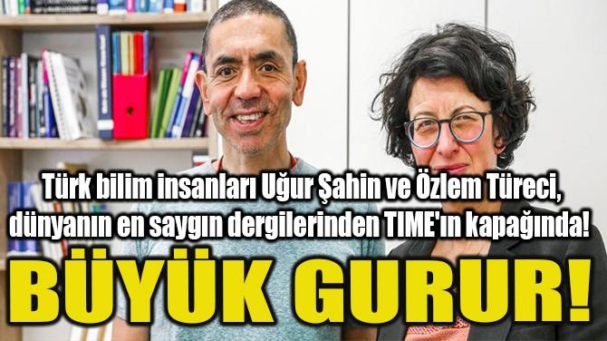 UĞUR ŞAHİN VE ÖZLEM TÜRECİ, TIME'A KAPAK OLDU