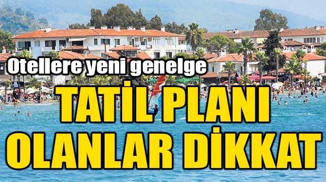 OTELLERE HİJYEN GENELGESİ!
