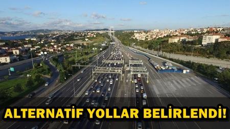 DİKKAT! İSTANBUL'DA BİRÇOK YOL TRAFİĞE KAPATILDI!
