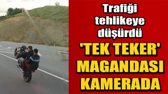 EYÜPSULTAN'DA 'TEK TEKER' MAGANDASI KAMERADA