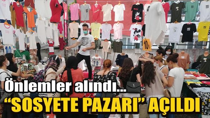 """BAKIRKÖY'DE """"SOSYETE PAZARIN'A"""" AKIN ETTİLER"""