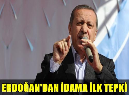 FLAŞ! CUMHURBAŞKANI ERDOĞAN'DAN İDAM KARARINA İLK TEPKİ!..