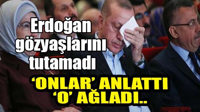 ŞEHİT ANNELERİ ERDOĞAN'I AĞLATTI