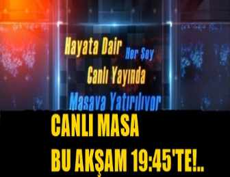 SEVİLEN OYUNCU ÇETİN ALTAY BU AKŞAM CANLI MASA'YA GELİYOR!..