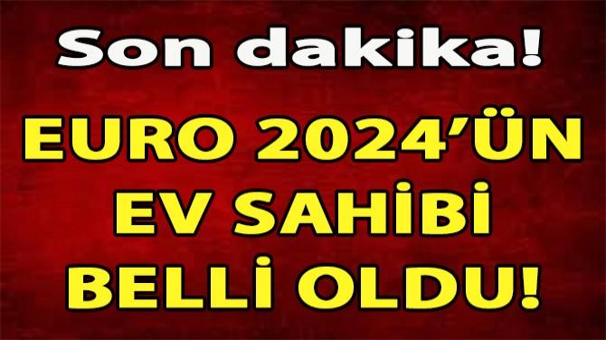 EURO 2024'ÜN EV SAHİBİ ALMANYA OLDU!