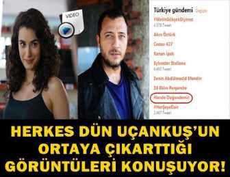 """YENİ SKANDAL HANDE DOĞANDEMİR VE YİĞİT ÖZŞENER """"TOP TWEET"""" OLDU!"""