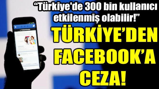 """""""TÜRKİYE'DE  300 BİN KULLANICI  ETKİLENMİŞ  OLABİLİR!"""""""