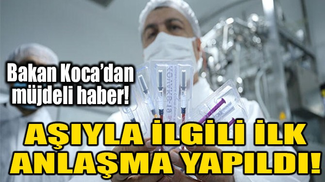 AŞIYLA İLGİLİ İLK ANLAŞMA YAPILDI!