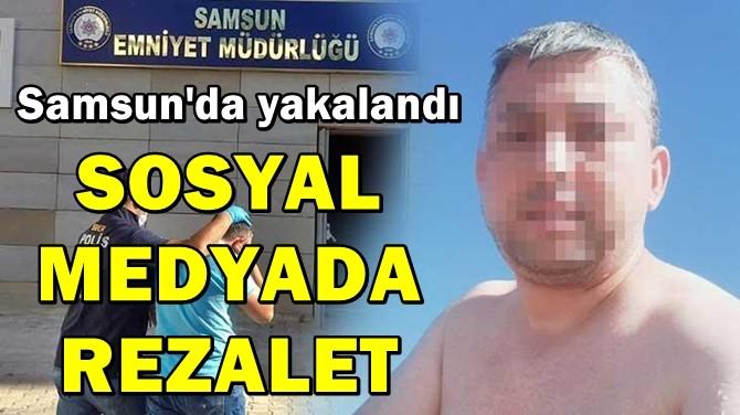 SOSYAL MEDYADA REZALET!