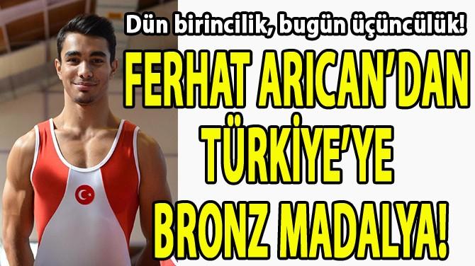 FERHAT ARICAN'DAN TÜRKİYE'YE BRONZ MADALYA!