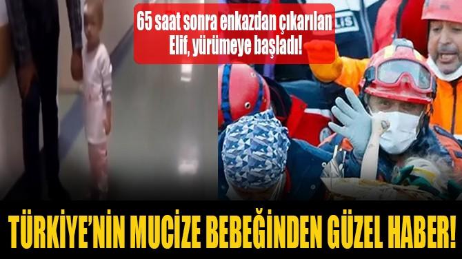TÜRKİYE'NİN MUCİZE BEBEĞİNDEN GÜZEL HABER!