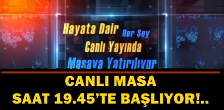 USTA SANATÇI DENİZ ORAL, CANLI MASA'YA GELİYOR!