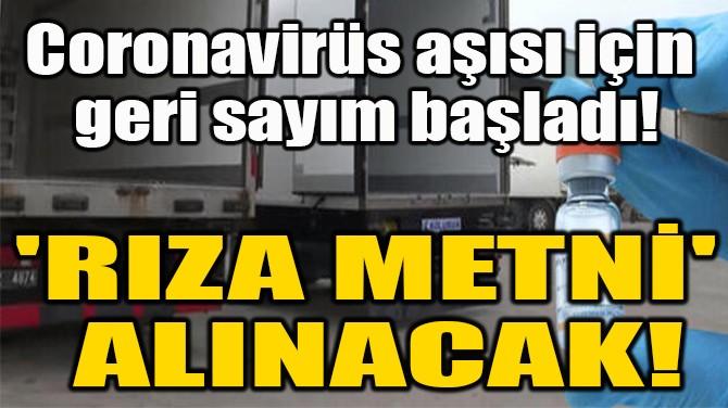 'RIZA METNİ'  ALINACAK!