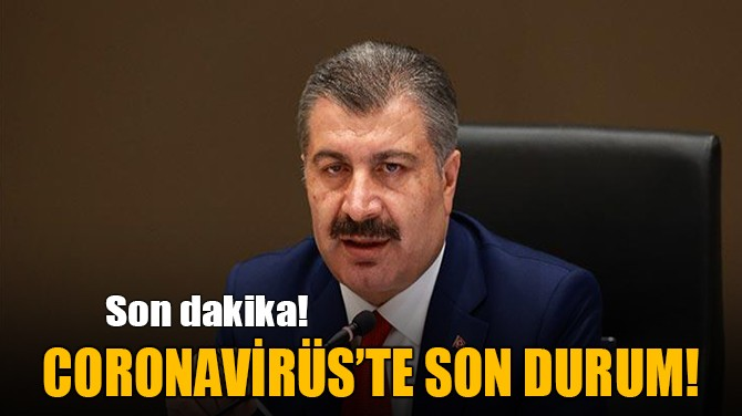9 MAYIS CORONAVİRÜS TABLOSU PAYLAŞILDI!