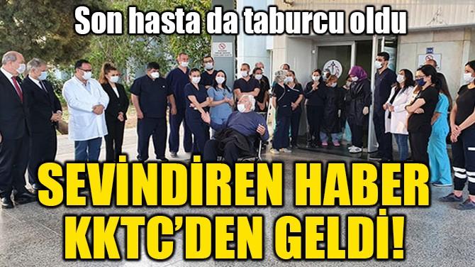SEVİNDİREN HABER KKTC'DEN GELDİ!
