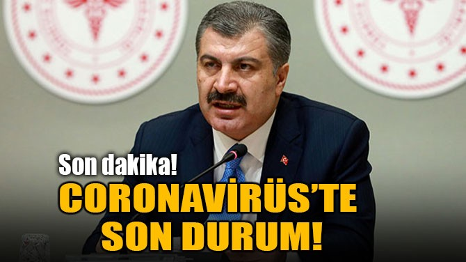 1 MAYIS CORONA TABLOSU PAYLAŞILDI!