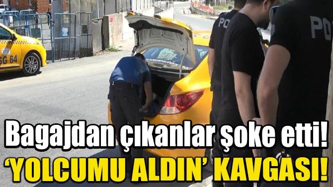 ESENYURT'TA TAKSİCİLER ARASINDA YOLCU ALMA KAVGASI!