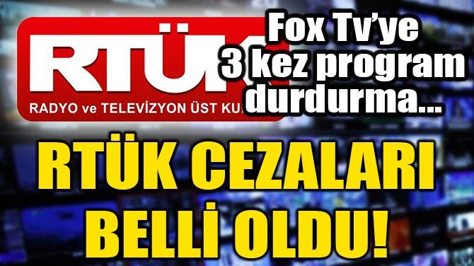 RTÜK CEZALARI BELLİ OLDU!