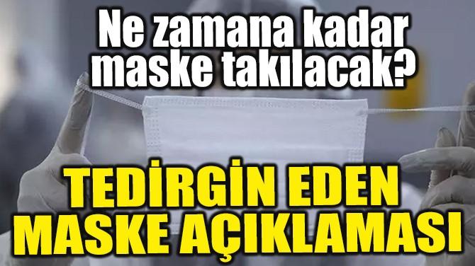 DR. FAUCİ'DEN 'MASKE' AÇIKLAMASI