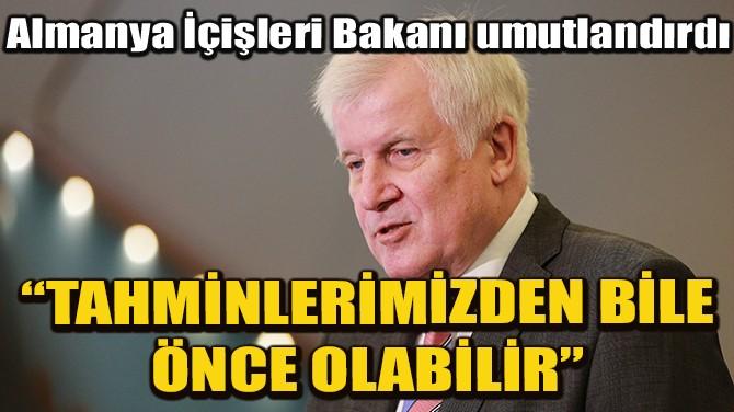 """ALMAN İÇİŞLERİ BAKANI: """"AŞI TAHMİNİMİZDEN ÖNCE HAZIR OLABİLİR"""""""