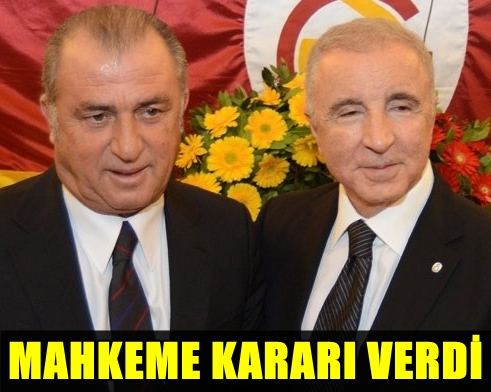 FLAŞ! FATİH TERİM'LE GALATASARAY'IN ESKİ BAŞKANI ÜNAL AYSAL'IN DAVASINDA SÜRPRİZ KARAR!..