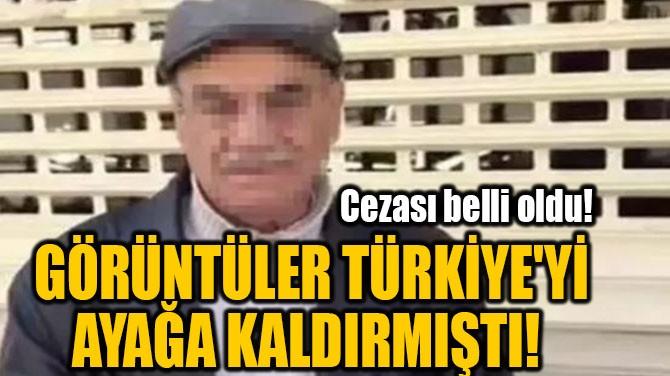 GÖRÜNTÜLER TÜRKİYE'Yİ  AYAĞA KALDIRMIŞTI!