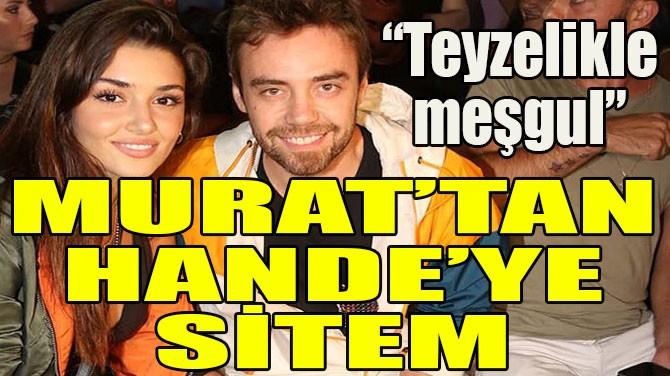 MURAT'TAN HANDE'YE SİTEM