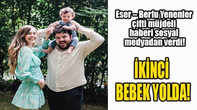 İKİNCİ BEBEK YOLDA!