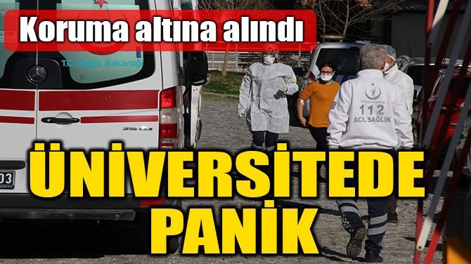 ÜNİVERSİTEDE PANİK