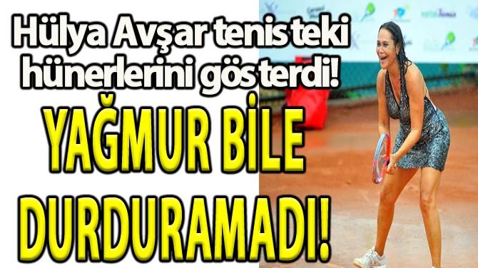 YAĞMUR BİLE DURDURAMADI!