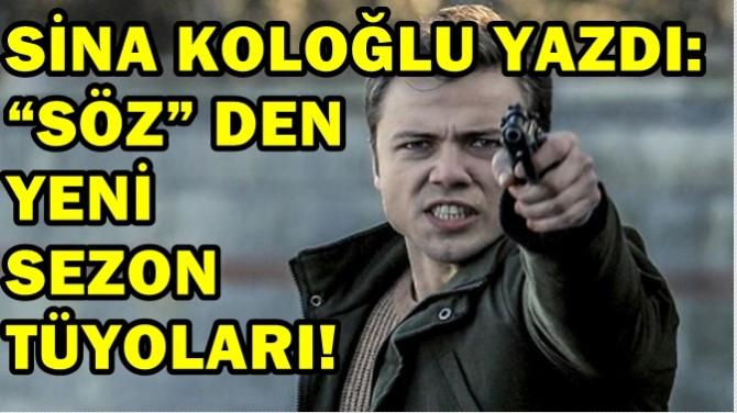 """""""SÖZ"""" DEN YENİ SEZON TÜYOLARI!"""