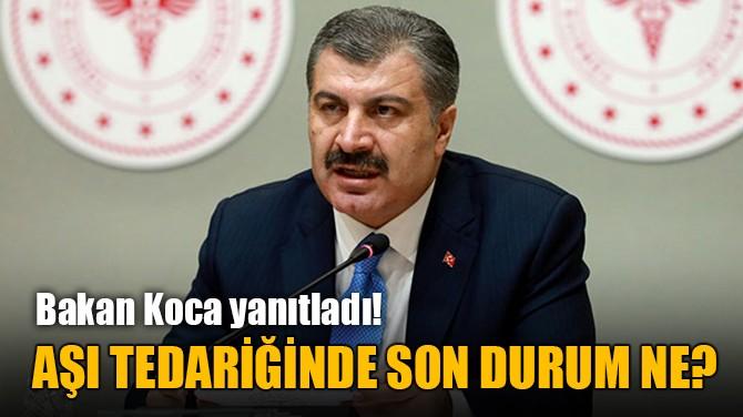 BAKAN KOCA'DAN  DİKKAT ÇEKEN AÇIKLAMALAR!