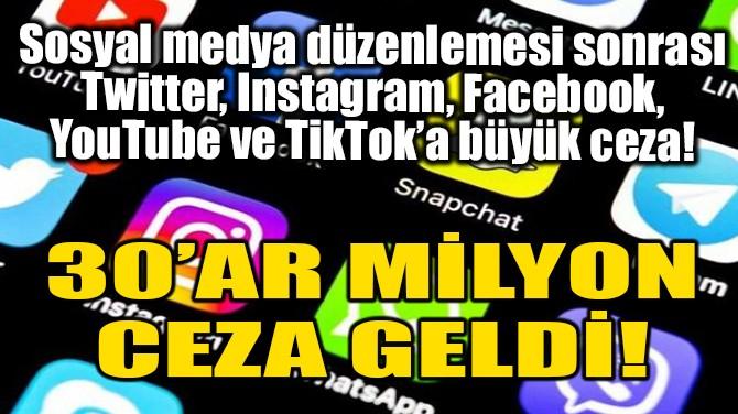 30'AR MİLYON CEZA GELDİ!