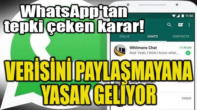 WHATSAPP'TAN TEPKİ ÇEKEN KARAR!