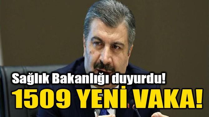 1509 YENİ VAKA