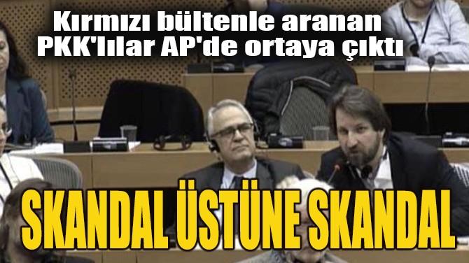 SKANDAL ÜSTÜNE SKANDAL!