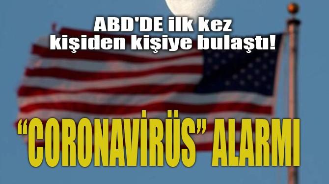 """""""CORONAVİRÜS"""" ALARMI"""