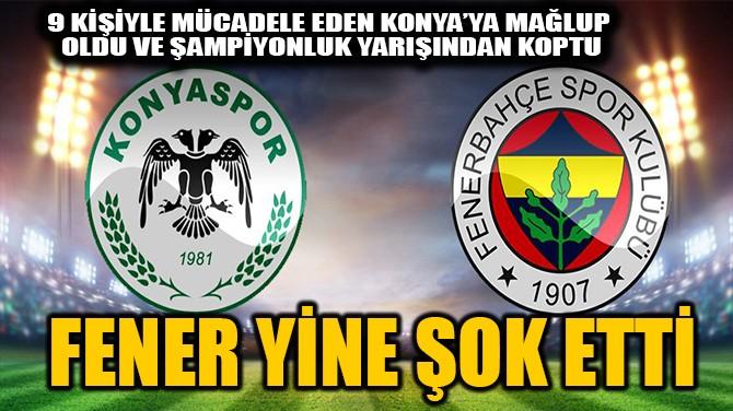 FENER YİNE ŞOK ETTİ
