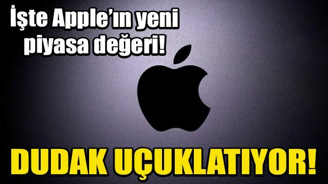 APPLE'IN PİYASA DEĞERİ 2 TRİLYON DOLARA ULAŞTI!