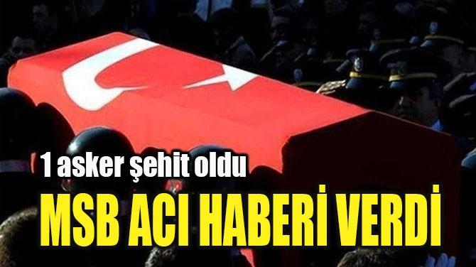 MSB ACI HABERİ VERDİ