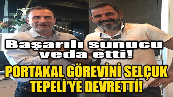 FATİH PORTAKAL EKRANLARA VEDA ETTİ!