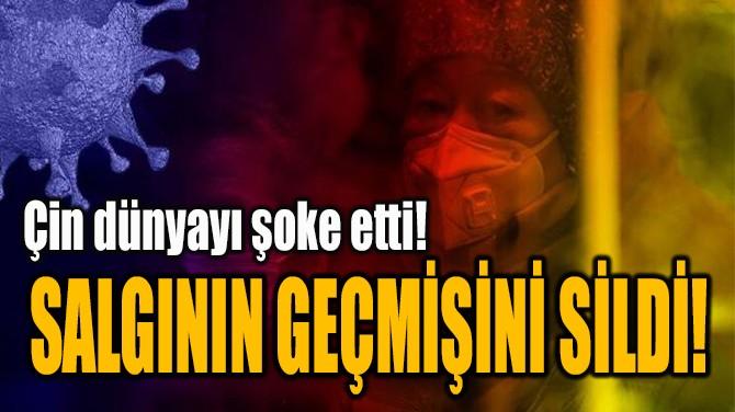 SALGININ GEÇMİŞİNİ SİLDİ!