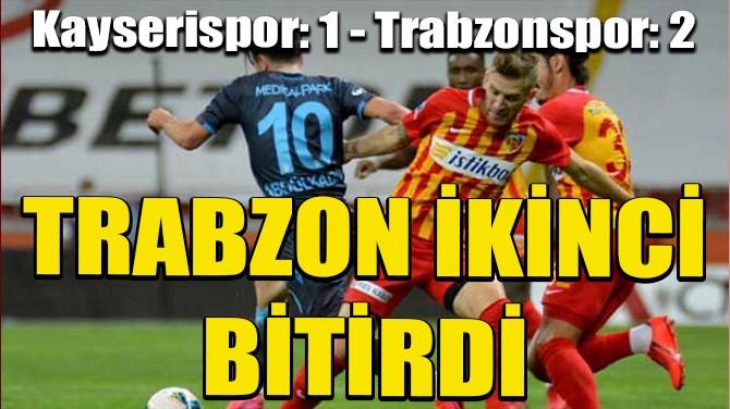 TRABZONSPOR LİGİ İKİNCİ TAMAMLADI