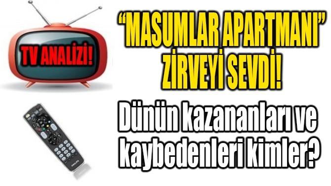 """""""MASUMLAR APARTMANI"""" ZİRVEYİ SEVDİ!"""