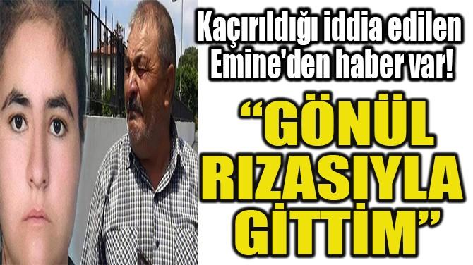 """""""GÖNÜL  RIZASIYLA  GİTTİM"""""""