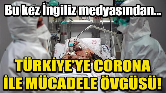 İNGİLİZ SKY NEWS'TEN TÜRKİYE'YE CORONA İLE MÜCADELE ÖVGÜSÜ!
