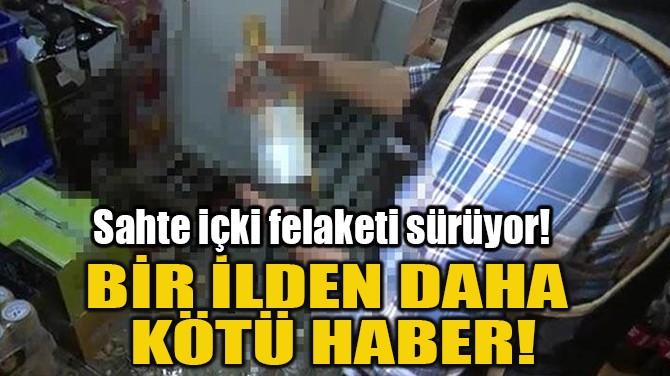 BİR İLDEN DAHA KÖTÜ HABER!