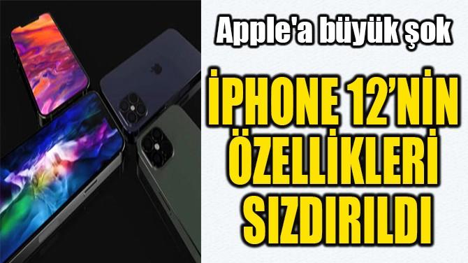 İPHONE 12'NİN  ÖZELLİKLERİ  SIZDIRILDI