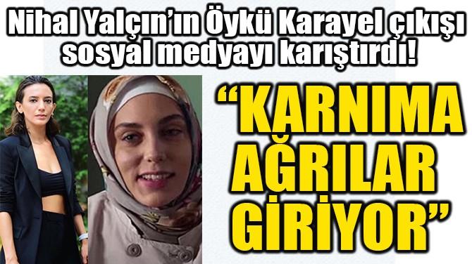 """""""KARNIMA AĞRILAR  GİRİYOR"""""""